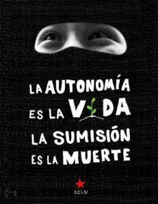 9b2a4-ezln_autonomiavida_sumisionmuerte